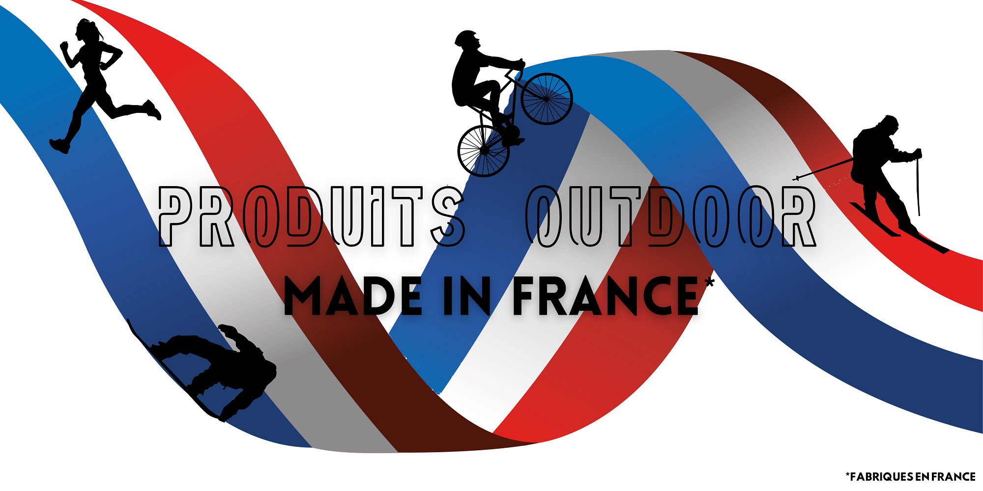 PRODUITS OUTDOOR MADE IN FRANCE